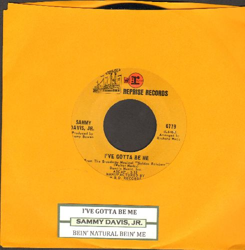 Davis, Sammy Jr. - I've Gotta Be Me/Bein' Natural Bein' Me (with juke box label) - NM9/ - 45 rpm Records