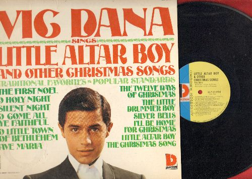 Dana, Vic - Little Altar Boy: The First Noel, Ave Maria, I'll Be Home For Christmas, The Christmas Song, Silent Night (Vinyl MONO LP record, DJ advance pressing) - NM9/NM9 - LP Records