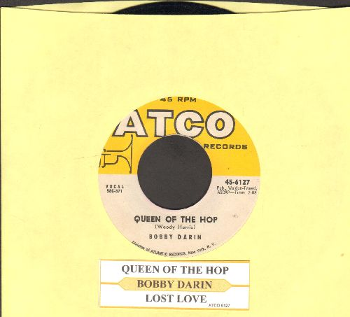 Darin, Bobby - Queen Of The Hop/Lost Love (NICE condition with juke box label) - NM9/ - 45 rpm Records