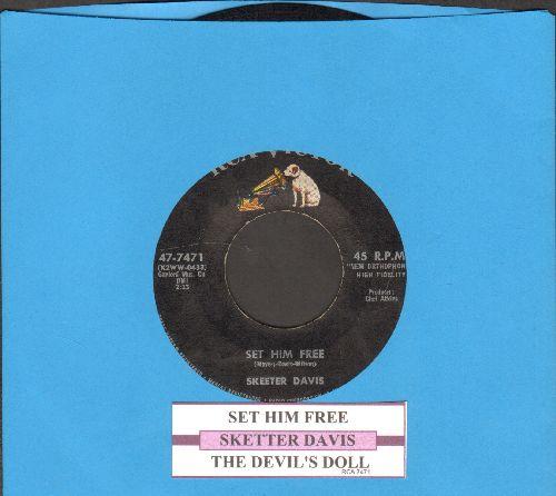 Davis, Skeeter - Set Him Free/The Devil's Doll (with juke box label) - EX8/ - 45 rpm Records
