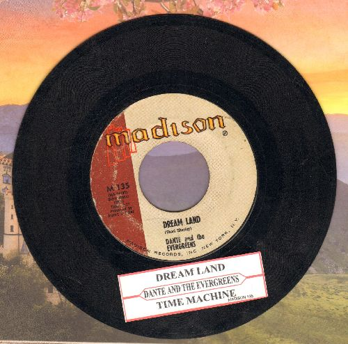 Dante & The Evergreens - Dream Land/Time Machine (with juke box label) - EX8/ - 45 rpm Records