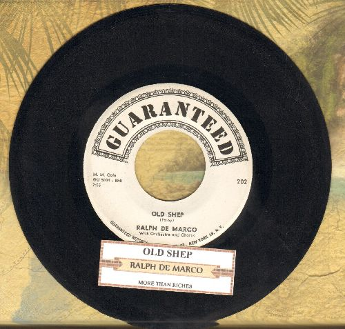 De Marco, Ralph - Old Shep/More Than Riches (with juke box label) - EX8/ - 45 rpm Records