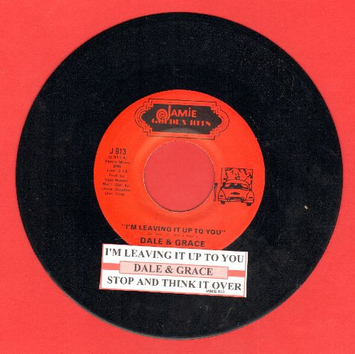 Dale & Grace - I'm Leaving It Up To You/Stop And Think It Over (double-hit re-issue with juke box label) - NM9/ - 45 rpm Records