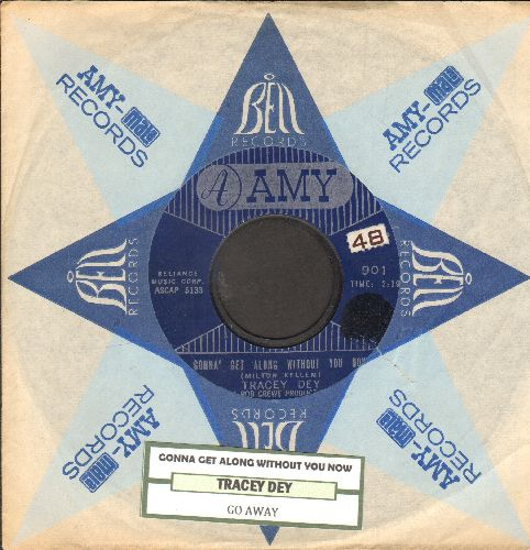 Dey, Tracey - Gonna' Get Along Without You Now/Go Away (with juke box label and company sleeve) - EX8/ - 45 rpm Records