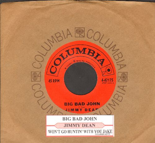 Dean, Jimmy - Big Bad John/I Won't Go Huntin' With You Jake (with juke box label and Columbia company sleeve) - EX8/ - 45 rpm Records