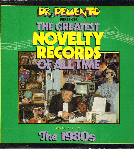 Dr. Demento - Dr. Demento Presents The Greatest Novelty Records Of All Time - Vol V The 1980s: Eat It, Rappin' Rodney, Take Off, Marvin I Love You (Vinyl LP record) - NM9/EX8 - LP Records