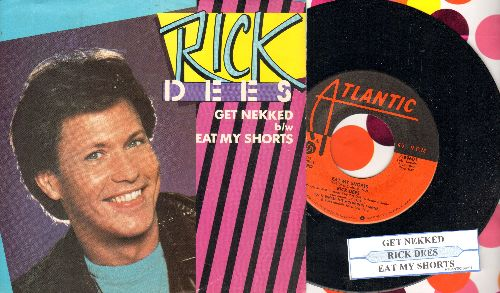 Dees, Rick - Eat My Shorts/Get Nekked (with juke box label and picture sleeve) - NM9/EX8 - 45 rpm Records
