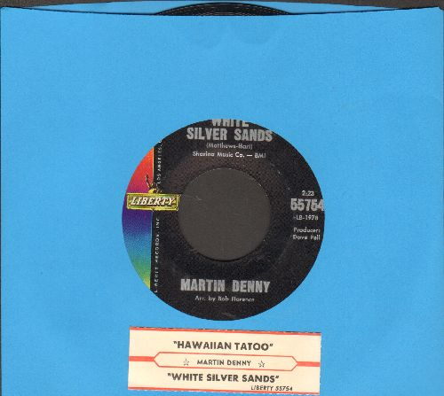 Denny, Martin - White Silver Sands/Hawaiian Tatoo (ENCHANTING Instrumental 2-sider with juke box label) - NM9/ - 45 rpm Records