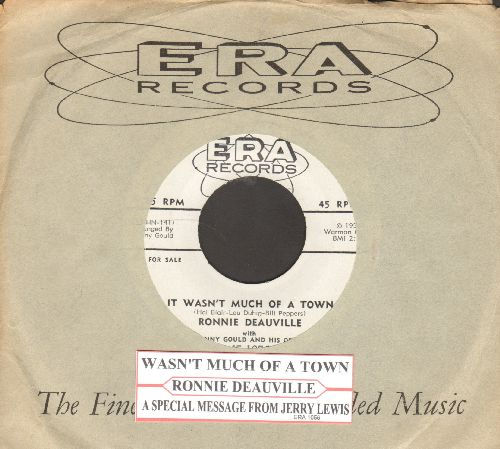 Deauville, Ronnie - It Wasn't Much Of A Town (RARE DJ advance pressing of Frank Sinatra sound-alike debut single, with special message from Jerry Lewis on flip-side, with ERA copany sleeve and juke box label) - EX8/ - 45 rpm Records
