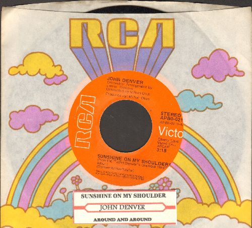 Denver, John - Sunshine On My Shoulders (Makes Me Happy)/Around And Around (with juke box label and RCA company sleeve) - NM9/ - 45 rpm Records