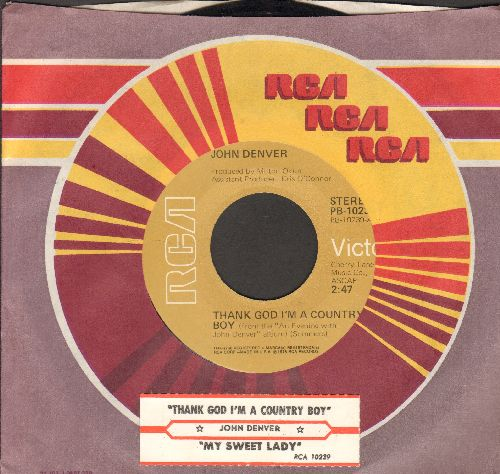 Denver, John - Thank God I'm A Country Boy/My Sweet Lady (with RCA company sleeve and juke box label) - VG7/ - 45 rpm Records