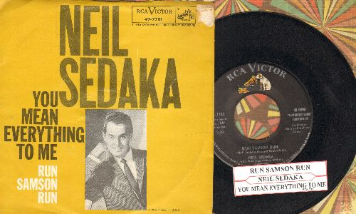 Sedaka, Neil - Run Samson Run/You Mean Everthing To Me (with picture sleeve and juke box label)  - NM9/VG7 - 45 rpm Records