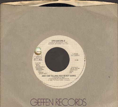 Dreamgirls - And I Am Telling You I'm Not Going/Fake Your Way To The Top (with Geffen company sleeve) - M10/ - 45 rpm Records
