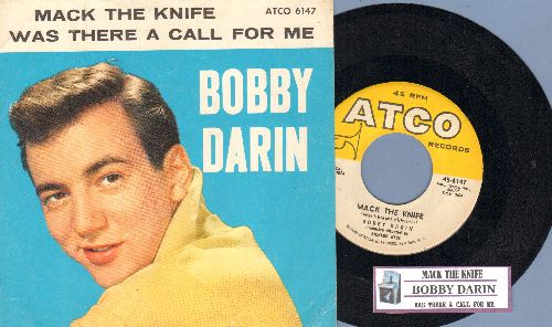 Darin, Bobby - Mack The Knife/Was There A Call For Me (with juke box label and picture sleeve) - EX8/EX8 - 45 rpm Records