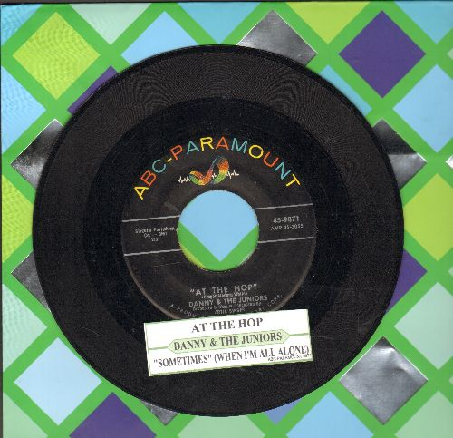 Danny & The Juniors - At The Hop/Sometimes (When I'm All Alone) (jbl) - VG7/ - 45 rpm Records