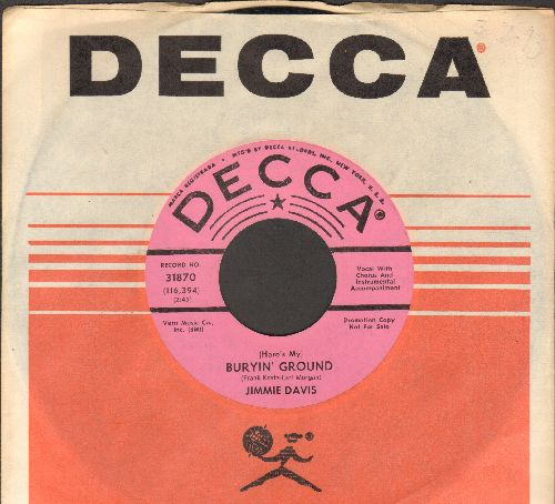 Davis, Jimmie - (Here's My) Burryin' Ground/I'm Nearer Home (Than I Was Yesterday) (DJ advance pressing with Decca company sleeve) - M10/ - 45 rpm Records