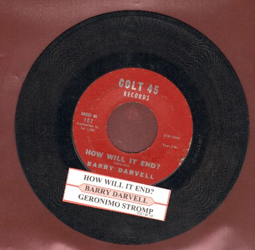 Darvell, Barry - How Will It End?/Geronimo Stomp (with juke box label) - EX8/ - 45 rpm Records