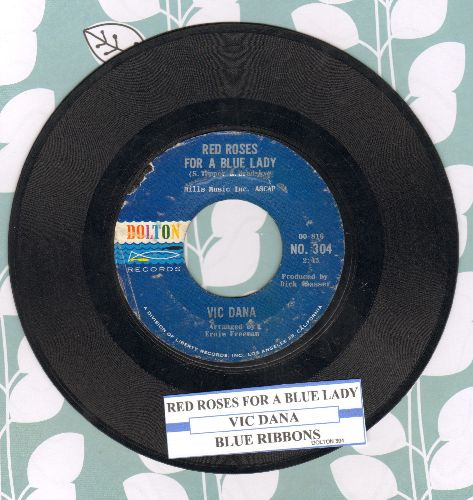Dana, Vic - Red Roses For A Blue Lady/Blue Ribbons (with juke box label) - VG7/ - 45 rpm Records