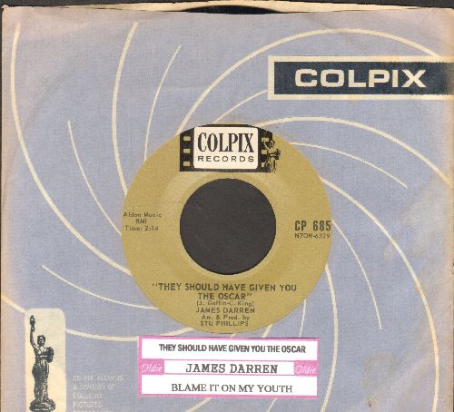 Darren, James - They Should Have Given You The Oscar/Blame It On My Youth (with juke box label and RARE Colpix company sleeve) - NM9/ - 45 rpm Records