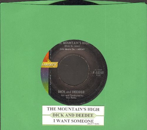 Dick & Dee Dee - The Mountain's High/I Want Someone (with juke box label) - NM9/ - 45 rpm Records
