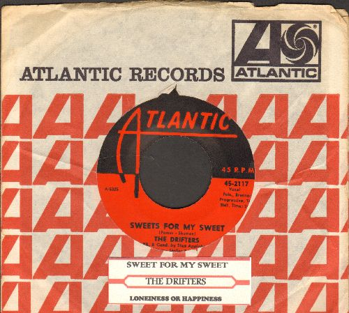 Drifters - Sweets For My Sweet/Loneliness Or Happiness (with juke box label and Atlantic company sleeve) - EX8/ - 45 rpm Records