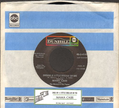 Mama Cass - Dream A Little Dream Of Me/Midnight Voyage (with Dunhill company sleeve and juke box label) - VG7/ - 45 rpm Records