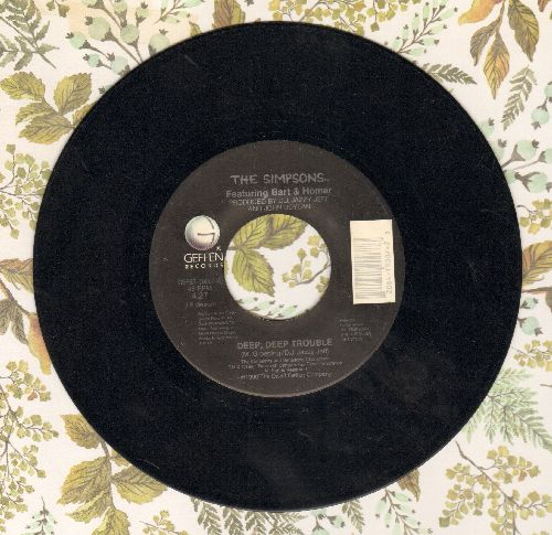 Simpsons - Deep, Deep Trouble/Sibling Rivalry (with Geffen company sleeve) - EX8/ - 45 rpm Records
