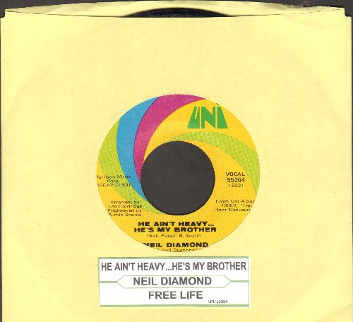 Diamond, Neil - He Ain't Heavy…He's My Brother/Free Life (with juke box label) - EX8/ - 45 rpm Records