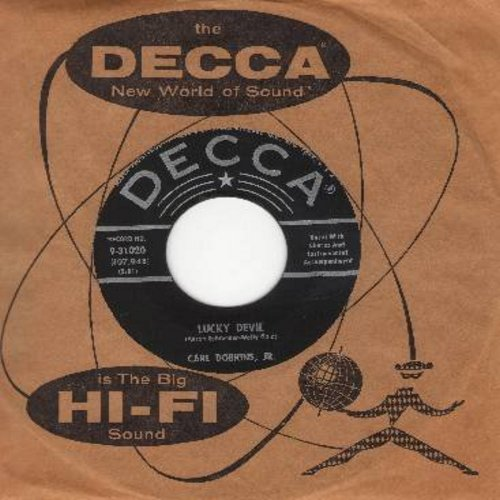 Dobkins, Carl Jr. - Lucky Devil/(There's A Little Song A-Singing) In My Heart (with vintage Decca company sleeve) - EX8/ - 45 rpm Records