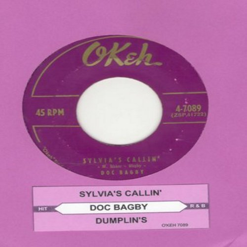 Bagby, Doc - Dumplin's/Sylvia's Callin' (with juke box label) - EX8/ - 45 rpm Records