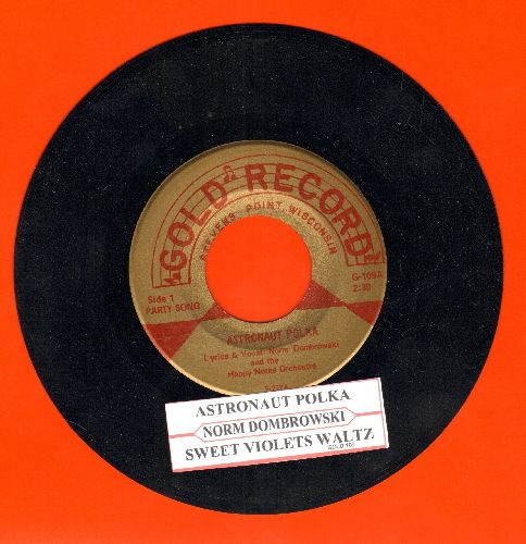 Dombrowski, Norm & The Happy Tunes - Astronaut Polka (FANTASTIC Polka Novelty!)/Sweet Violet Waltz (with juke box label) - NM9/ - 45 rpm Records