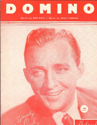 Crosby. Bing - Domino - Vintage SHEET MUSIC for the song made popular by Bing Crosby (NICE cover portrait of the legendary crooner!) - NM9/ - Sheet Music