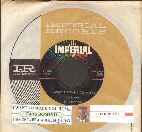 Domino, Fats - I Want To Walk You Home/I'm Gonna Be A Wheel Someday (with juke box label and Imperial company sleeve) - EX8/ - 45 rpm Records