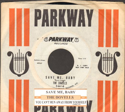 Dovells - Save Me Baby/You Can't Run Away From Yourself (DJ advance pressing with juke box label and RARE vintage Parkway company sleeve) - NM9/ - 45 rpm Records