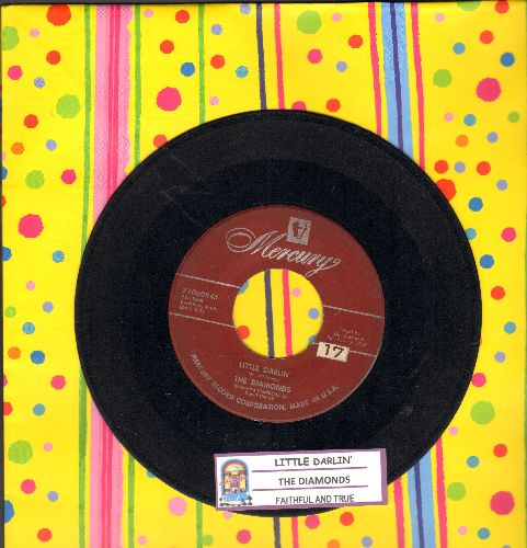 Diamonds - Little Darlin'/Faithful And True (with juke box label) - VG7/ - 45 rpm Records