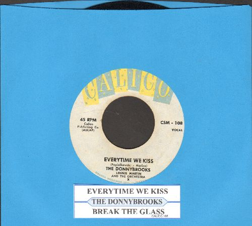 Donnybrooks - Break The Glass/Everytime We Kiss (with juke box label) - EX8/ - 45 rpm Records