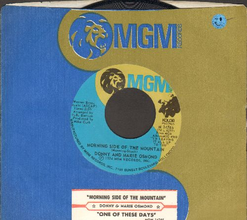 Osmond, Donny & Marie - Morning Side Of The Mountain/One Of These Days (with juke box label and Elektra company sleeve) - NM9/ - 45 rpm Records