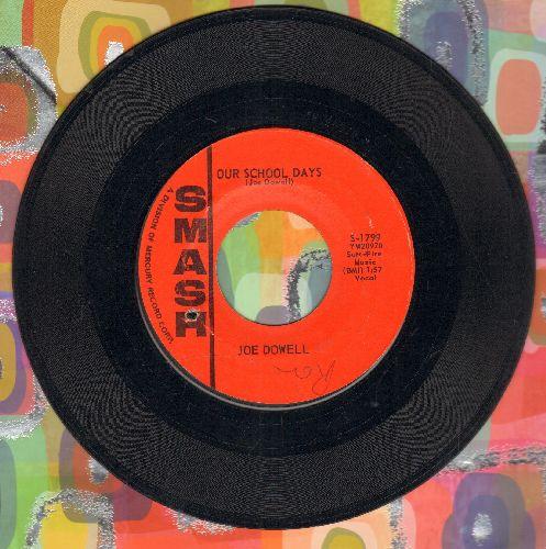 Dowell, Joe - Our School Days/Bringa-Branga-Brought (bb) - EX8/ - 45 rpm Records