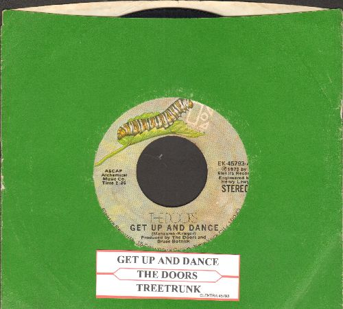 Doors - Get Up And Dance/Treetrunk (with with juke box label and green Elektra company sleeve) - EX8/ - 45 rpm Records