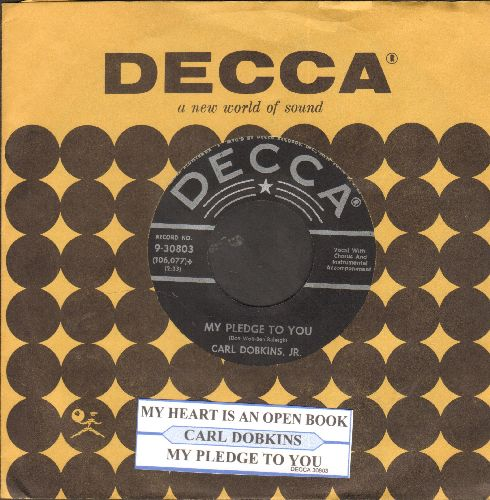 Dobkins, Carl Jr. - My Heart Is An Open Book/My Pledge To You (black label, silver star first issue with juke box label and Decca company sleeve) - NM9/ - 45 rpm Records