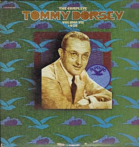 Dorsey, Tommy - The Complete Tommy Dorsey Vol VII/1938: The Sheik Boogie Woogie, Of Araby, A-Tisket A-Tasket (2 vinyl LP record set, gate-fold cover)  - NM9/EX8 - LP Records