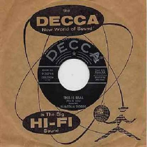 Dodds, Malcolm - This Is Real/I'll Always Be With You (with Decca company sleeve) - EX8/ - 45 rpm Records