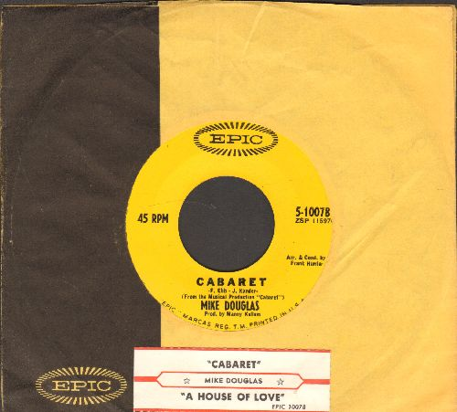 Douglas, Mike - Cabaret/A House Of Love (with juke box label and Epic company sleeve) - EX8/ - 45 rpm Records