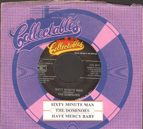 Dominoes - Sixty-Minute Man/Have Mercy Baby (double-hit re-issue with juke box label and company sleeve) - NM9/ - 45 rpm Records