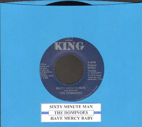 Dominoes - Sixty-Minute Man/Have Mercy Baby (authentic-looking double-hit re-issue with juke box label) - EX8/ - 45 rpm Records