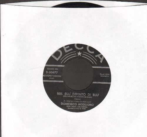 Modugno, Domenico - Nel Blu Dipinto Di Blu (Volare) (GRAMMY WINNER BEST SONG OF 1958!)/Mariti In Citta (black label first pressing with juke box label) - EX8/ - 45 rpm Records