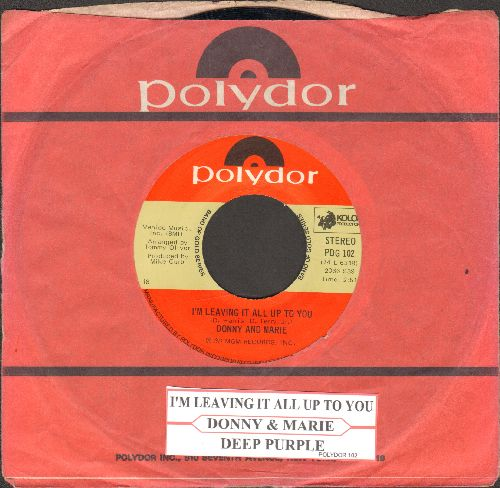 Osmond, Donny & Marie - I'm Leaving It (All) Up To You/Deep Purple (double-hit re-issue with juke box label) - NM9/ - 45 rpm Records
