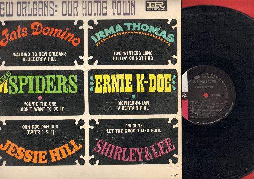 Domino, Fats, Irma Thomas, Ernie K-Doe, Jessie Hill, Shirley & Lee - New Orleans - Our Home Town: Walking To New Orleans, Two Winters Long, Mother In-Law, You're The One (vinyl MONO LP record) - EX8/EX8 - LP Records