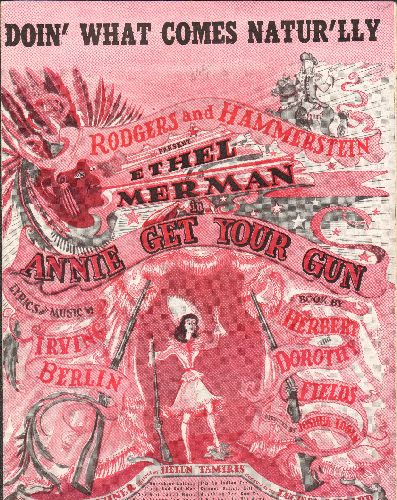 Merman, Ethel - Doin' What Comes Naturally - Vintage SHEET MUSIC from Original Production of -Annie Get Your Gun-, featuring Ethel Meman in lead role. - EX8/ - Sheet Music