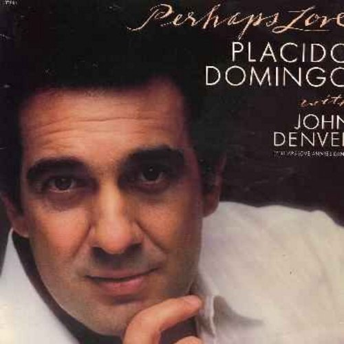 Domingo, Placido with John Denver - Perhaps Love: Time After Time, Annie's Song, Yesterday, My Treasure, An American Hymn (Vinyl LP record with Lyrics Sheet) - M10/EX8 - LP Records